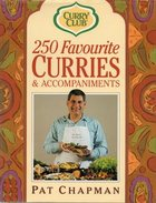250 favourite curries & accompaniments