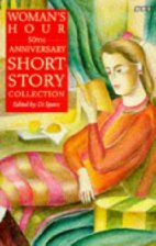 Woman's Hour 50th Anniversary Short Story Collection