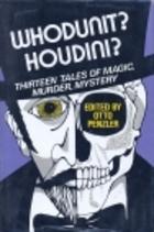 Whodunit? Houdini?