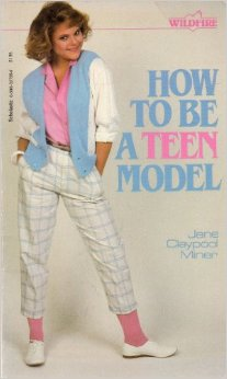 How to be a teen model