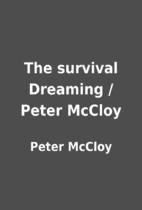 The Survival Dreaming