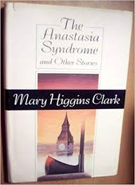 the anastasia syndrome and other stories.