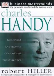 business masterminds: charles handy