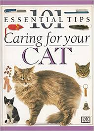 101 essential tips : caring for your cat