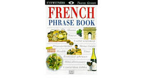 eyewitness travel guides : french phrase books