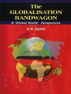 The Globalisation Bandwagon - A Global Southapproch