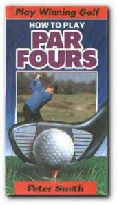 how to play par fours (play winning golf no. 4)