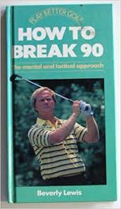 how to break 90: the mental and tactical approach