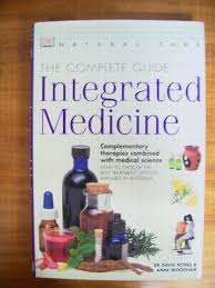 natural care: the complete guide integrated medicine