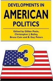 developments in american politics (3rd edition)