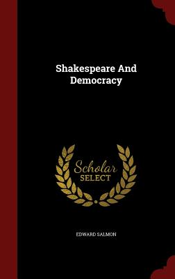 Shakespeare and Democracy.