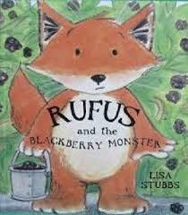 rufus and the blackberry monster