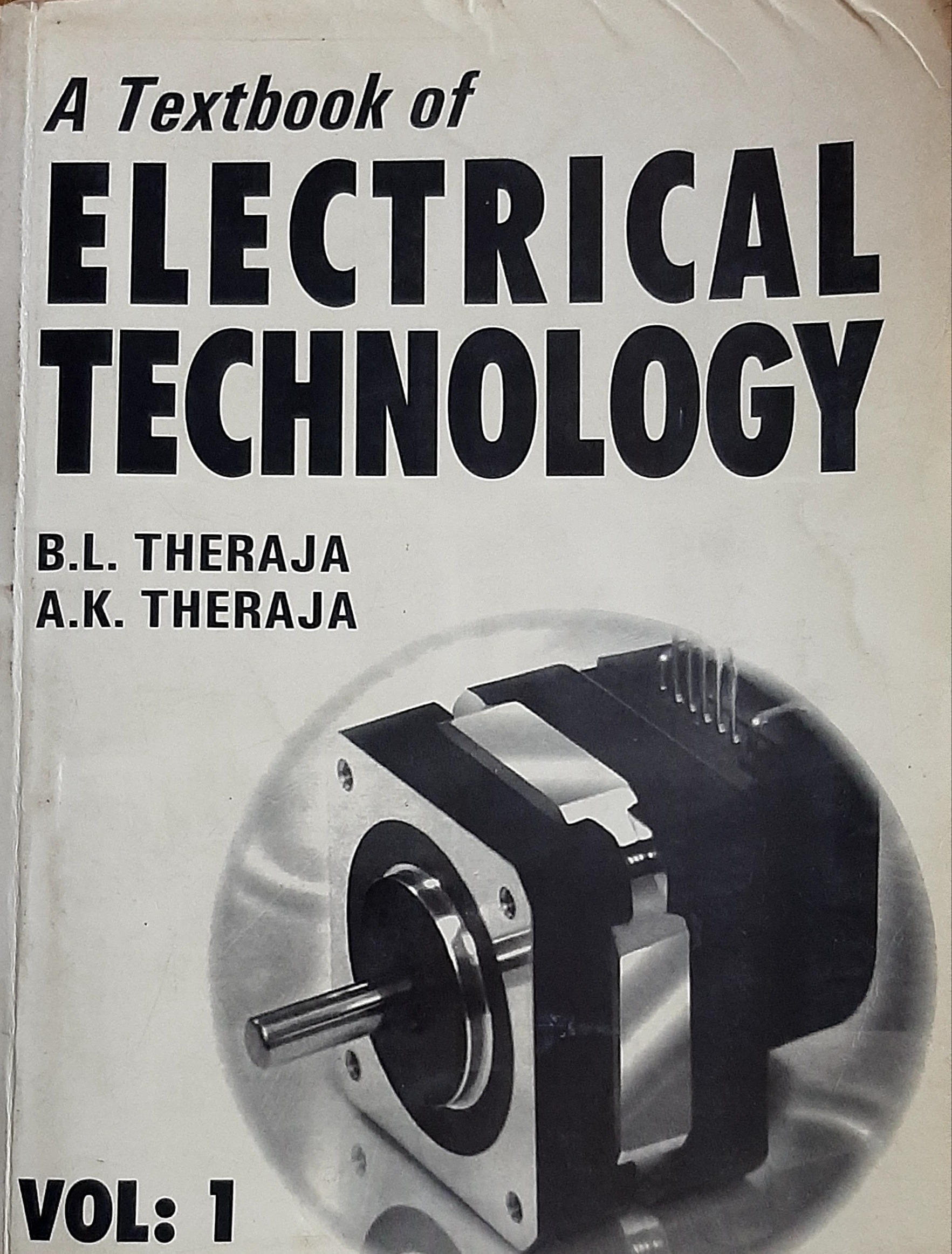 electrical technology vol 1.