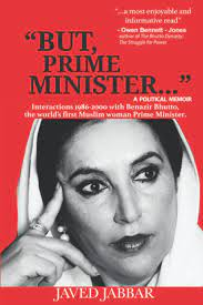 """""""but, prime minister..."""": interactions with benazir bhutto, the world's first muslim woman prime min"""