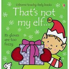 that's not my elf... ( touch-and-feel board book )