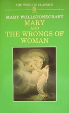 Mary, and the Wrongs of Woman