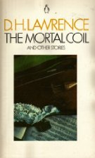 The mortal coil and other stories