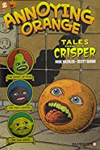 Annoying Orange #4: Tales from the Crisper