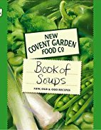 New Covent Garden Food Company's Book of Soups