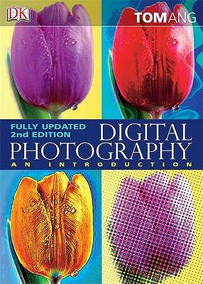Digital Photography: An Introduction ( 2nd Edition