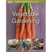 Vegetables in a Small Garden: Simple Steps toSuccess