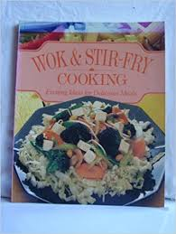 Wok and Stir-Fry Cooking