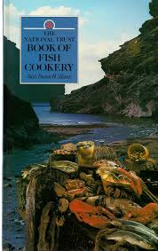 The National Trust Book of Fish Cookery
