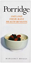 Porridge : Oats and Their Many Benefits