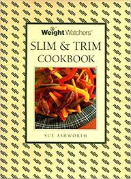 Weight Watchers : Slim and Trim Book