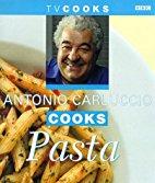 Antonio Carluccio Cooks Pasta