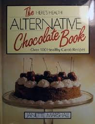 """Here's Health"" Alternative Chocolate Book"
