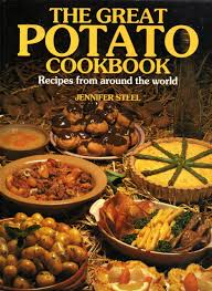 The Great Potato Cookbook: Recipes from Around the