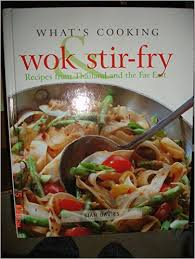 What's Cooking : Wok and stir-fry