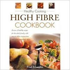 High Fibre Cookbook (Healthy Cooking)