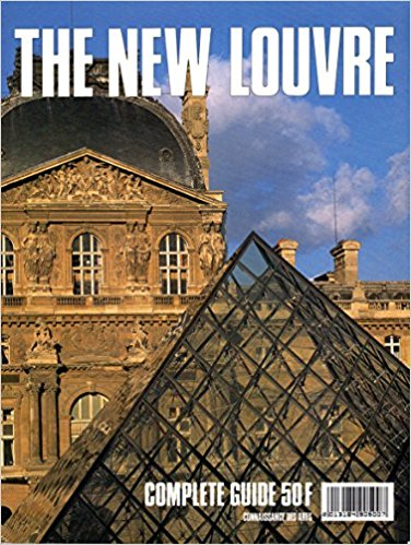 The New Louvre Complete Guide