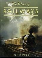 The magic of railways