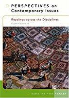 Perspectives on Contemporary Issues. Readings across the disciplines