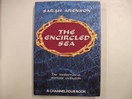 The Encircled Sea: Mediterranean Maritime Civilization