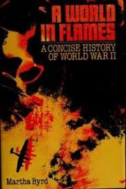 A world in flames: A concise history of world war II