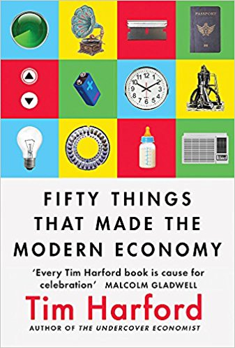 FIFTY THINGS THAT MADE MODEREN ECONOMY