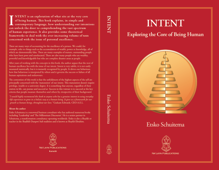 Intent – Exploring the Core of Being Human