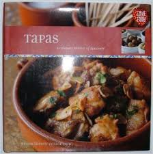 Tapas : A Culinary journey of discovery (Food