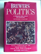 Brewer's Politics. A Phrase & Fable Dictionary