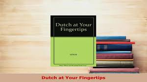 Dutch at Your Fingertips