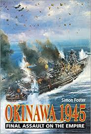 Okinawa 1945: Final Assault on the Empire