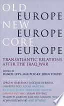 old europe, new europe, core europe