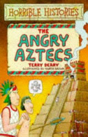 horrible histories : the angry aztecs