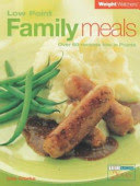 weight watchers : low point family meals