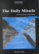the daily miracle. an introduction to journalism