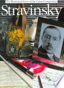 stravinsky. the illustrated lives of the great composers